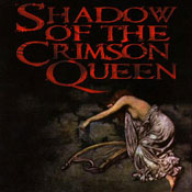 Shadow of the Crimson Queen