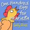 One Hundred Eggs for Henrietta