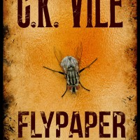 Flypaper by C.K. Vile