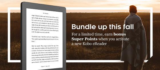 Buy a Kobo eReader, Get Bonus Super Points   The eBook