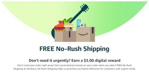 Amazon No-Rush Shipping Credit